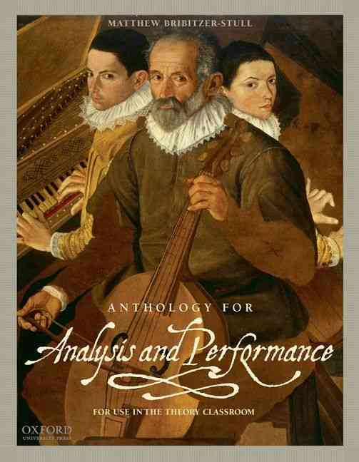Anthology for Analysis and Performance By Bribitzer-stull, Matthew