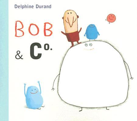 Bob & Co. By Durand, Delphine